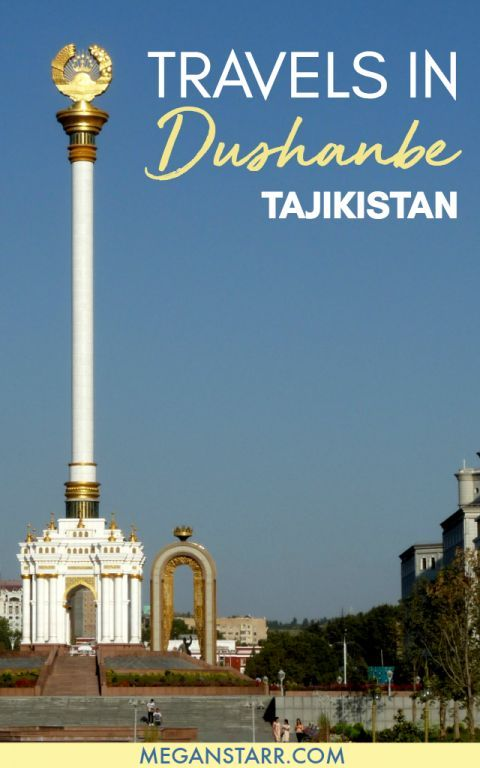Thoughts From Time Spent Traveling In Dushanbe Tajikistan Dushanbe Tajikistan Asia Travel