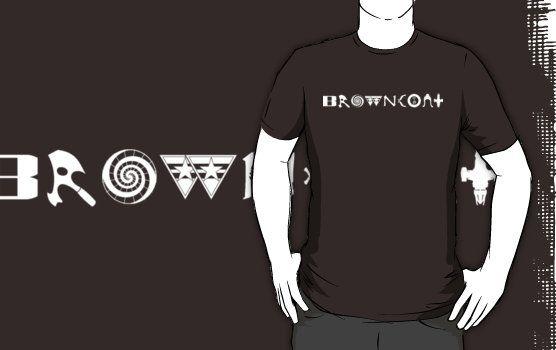 BROWNCOAT by geekchic  tees