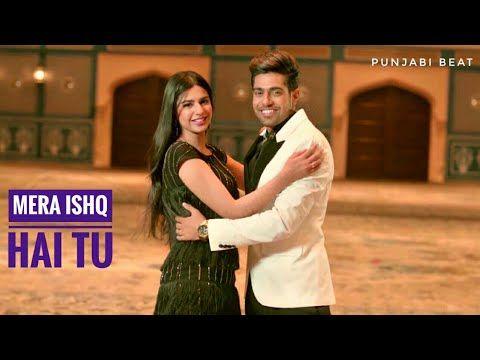 Mera Ishq Hai Tu - Guri ( Official Video Song ) Punjabi Beat
