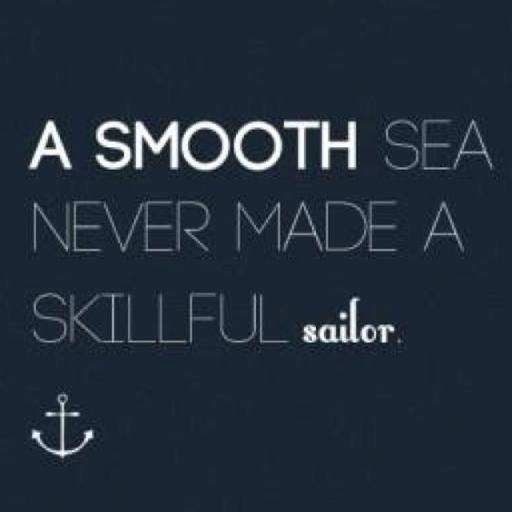 master the rough waters....