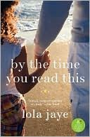 By the Time You Read This