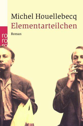 Elementarteilchen von Michel Houellebecq http://www.amazon.de/dp/3499242559/ref=cm_sw_r_pi_dp_TU55tb0CWXMRR