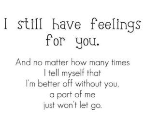 Ex Boyfriend Quotes Ex Boyfriend Quotes Be Yourself Quotes I Still Love You Quotes