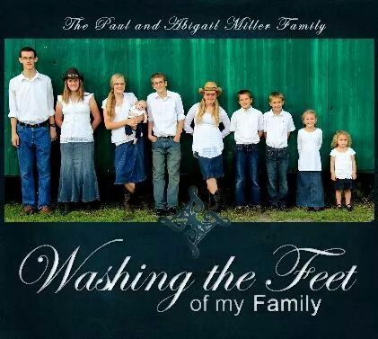 Washing the Feet of my Family by The Paul and Abigail Miller Family.
