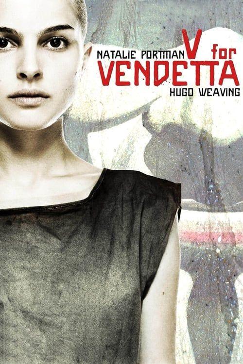 Watch V For Vendetta Full Movie V For Vendetta V For Vendetta Movie V For Vendetta Poster