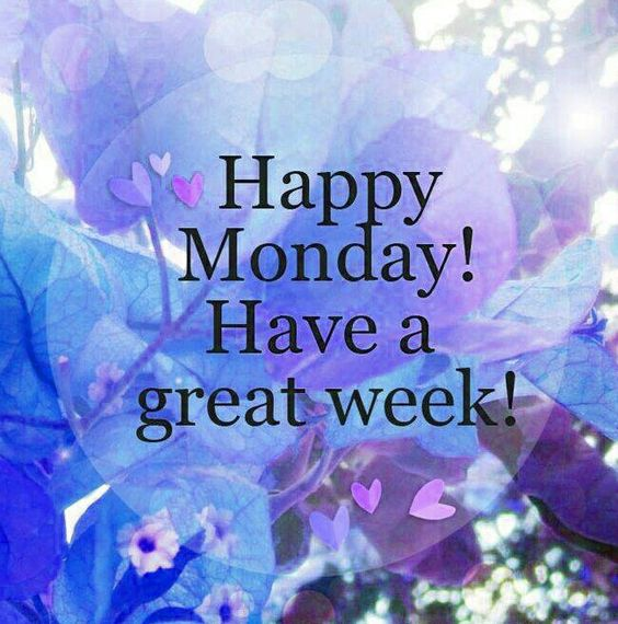 Have a great week: