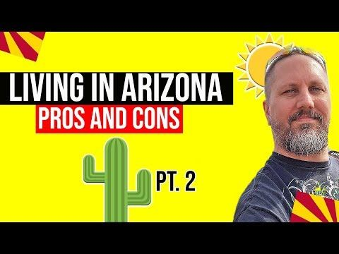 Wondering About The Pros And Cons Of Living In Arizona Learn About Cost Of Living Local Recreational Opportunities Living In Arizona Arizona Marketing Jobs