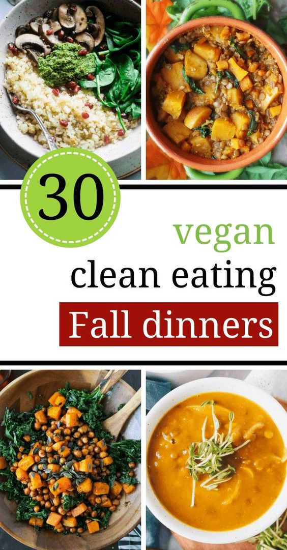 These Vegan Clean Eating Fall Dinners are super clean, healthy and tasty. I promise you will never want to go back to eating junk food. Make them tonight!