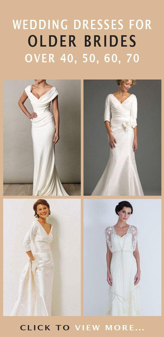 Wedding Dresses For Older Brides Over 40 50 60 70 Wedding Dresses Older Bride Older Bride Wedding Dress