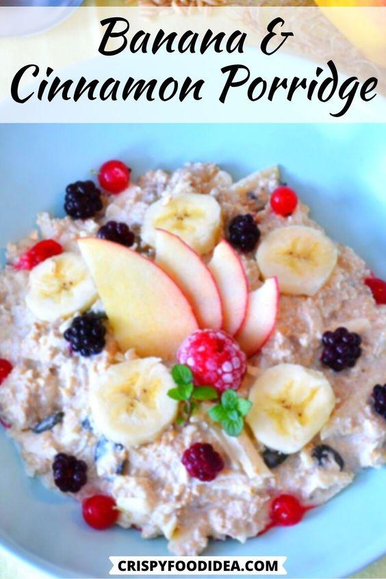 Banana & Cinnamon Porridge Recipe