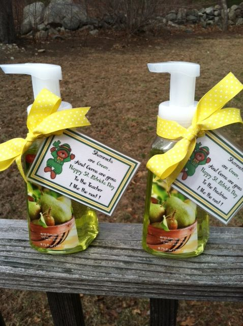 """""""Green"""" Bath & Body Soap for St Pattys day gifts.   Tag Says:  """"Shamrocks are Green,  And Germs are Gross,  HAPPY ST PATRICKS DAY  To the Teacher I like the most """""""