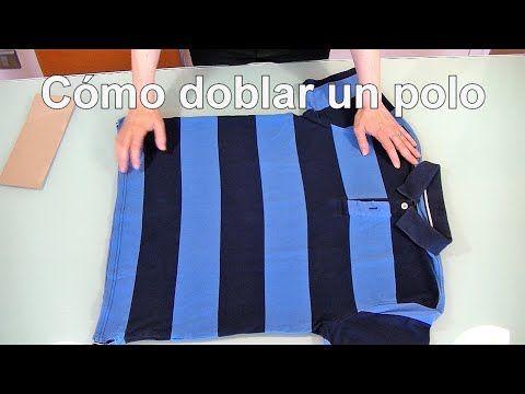 Como Doblar Un Polo Método Del Bolsillito Youtube Doblar Camisas Doblar Pantalones Doblar Camiseta