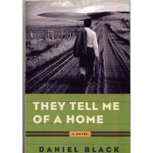 They Tell Me of a Home by Daniel Black