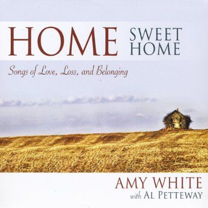 Amy - Home Sweet Home: Songs Of Love Loss & Belonging