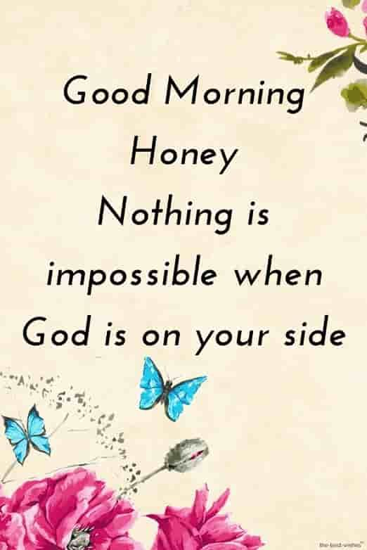 Blessed Good Morning Honey Picture Good Morning Flowers Good Morning Love Messages Good Morning Quotes