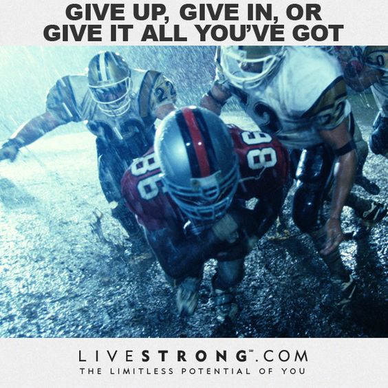 #motivation: give up, give in, or give it all you've got #fitspiration