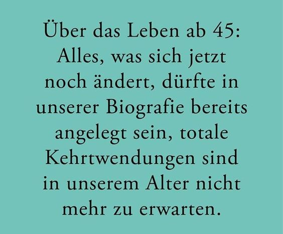 #leben ab 45...?!?