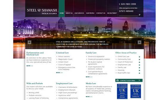 New website for the London based law firm Steel  Shamash (http://www.steelandshamash.co.uk/)