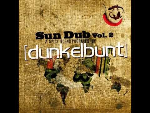 [dunkelbunt] SUN DUB (((2))) A spicy blend prepared by [dunkelbunt] - YouTube