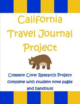 Th Grade California Travel Journal A Research Report  Trips