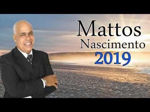 Mattos Nascimento As Melhores 2019 Mattos Nascimento As