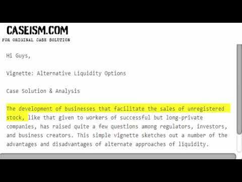 Vignette Alternative Liquidity Options Case Solution  Analysis