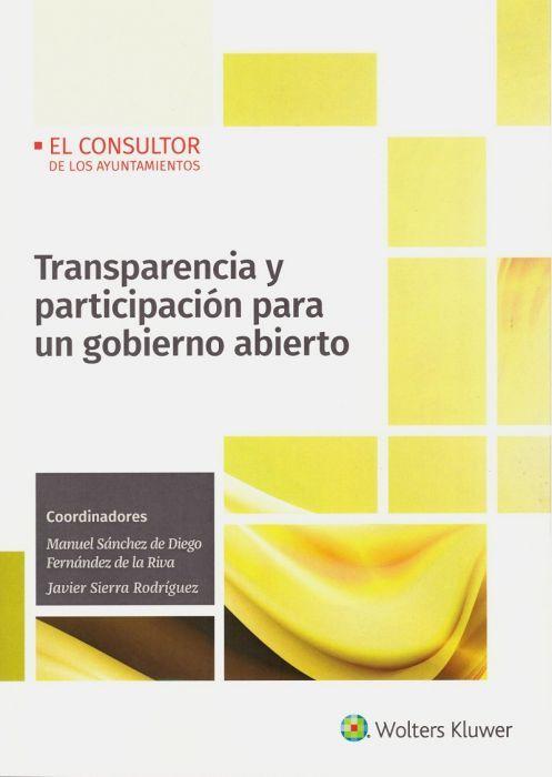 Transparencia Y Participación Para Un Gobierno Abierto Wolters Kluwer España Enero 2020 Em 2020 Administrativo Constitucional