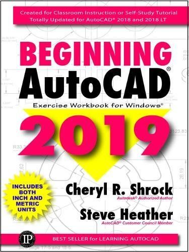 Download Pdf Beginning Autocad 2019 Exercise Workbook Free