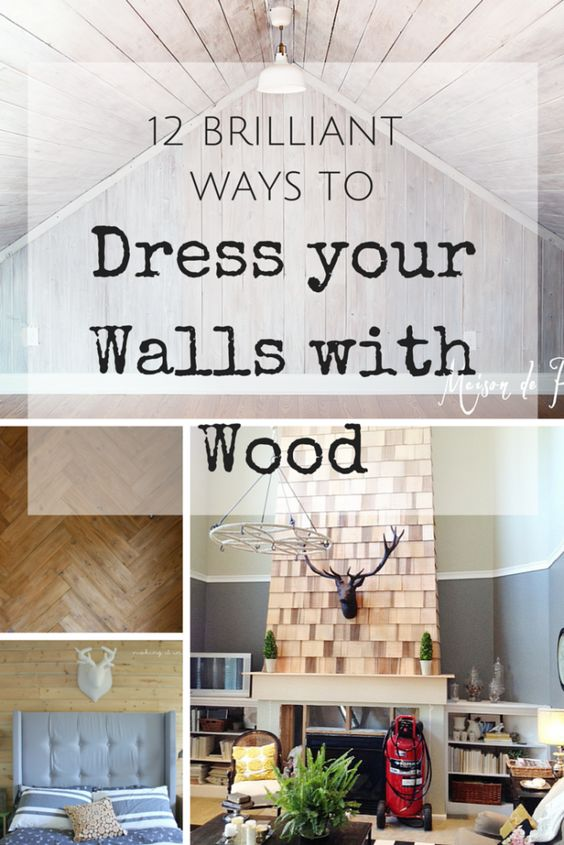 12 Brilliant Ways to Dress your Walls with Wood (she: Kristi) - Or so she says...
