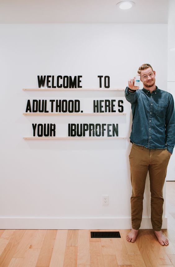 Welcome to adulthood, here's your Ibuprofen. Letters & Ledges by Refined Design - 3 wood ledges and 279 letters. Funny quote wall art - Modern sign decor - custom sign - modern letterboard.