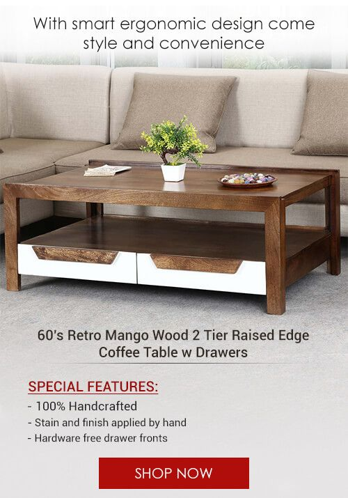 tier raised edge coffee table w drawers