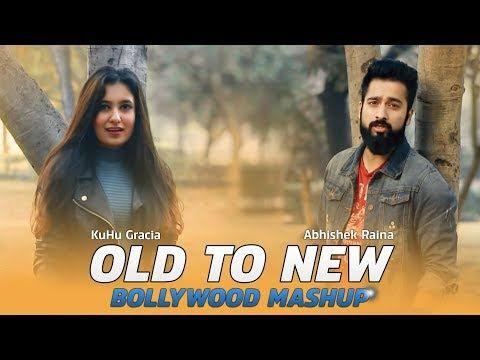 Old To New Bollywood Songs Cover Mashup Kuhu Gracia Ft Abhishek Raina Bollywood Song Medley Youtube Bollywood Songs Love Songs Youtube
