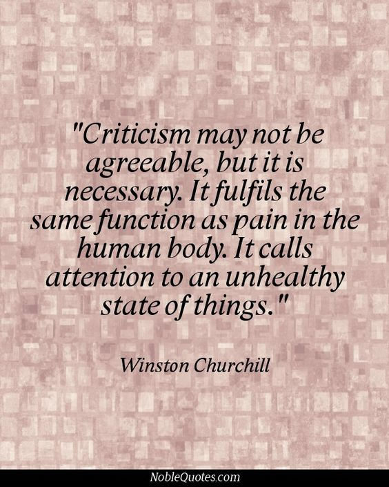 Criticism Quotes: Winston Churchill, Churchill Quotes And It Is On Pinterest
