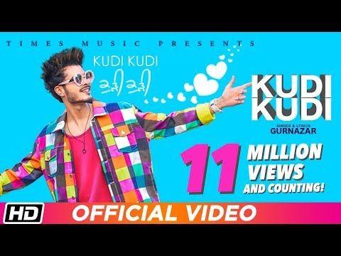 Kudi Kudi Gurnazar Feat Rajat Nagpal Sahaj Singh Avantika Hari Nalwa Latest Punjabi Song 2018 Youtube Songs Google Music Mp3 Song