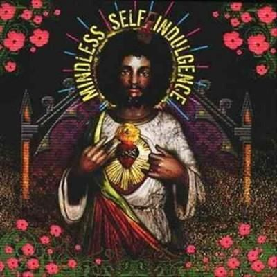 Mindless Self Indulgence - You'll Rebel to Anything