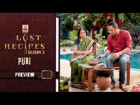 Lost Recipes Season 2 Episode 8 Puri Preview Aditya Bal Youtube Season 2 Seasons Episode