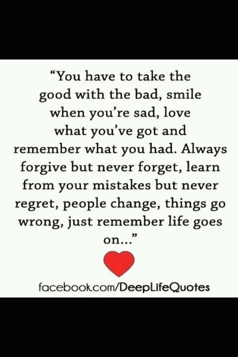 You Have To Take The Good With The Bad Bad Quotes Love Quotes Funny Bad Thoughts
