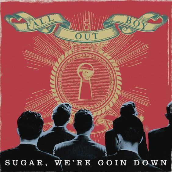 Fall Out Boy – Sugar, We're Goin Down (single cover art)