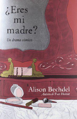 ¿Eres Mi Madre? (RESERVOIR NARRATIVA) de ALISON BECHDEL http://www.amazon.es/dp/8439726058/ref=cm_sw_r_pi_dp_Qp-jvb10PRXMM