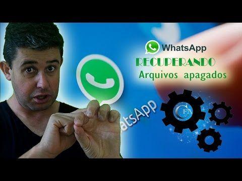 Como Recuperar Arquivos Apagados Do Whatsapp Mensagens Fotos