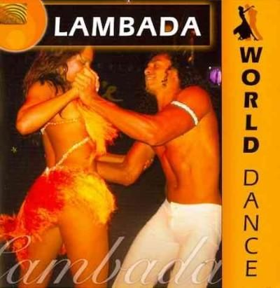 Grupo Bahia - World Dance: Lambada