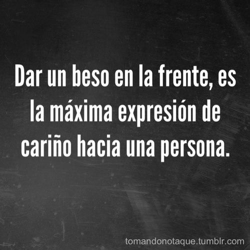 FRASE DE AMOR (desconocido): Kiss, Thoughts Phrases, Spanish Phrases, Frases Quotes, Frases En Español De Amor, Quotes Phrases, Dating Phrases Thoughts, In The