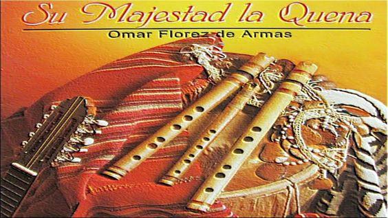 Su majestad la quena - Omar Florez de Armas (2.006)