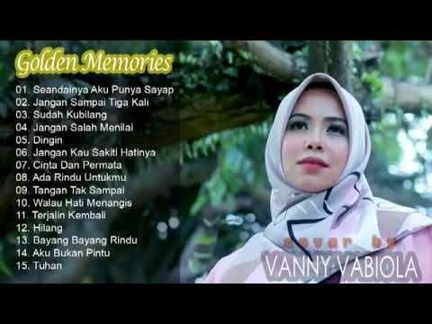 Tembang Kenangan Golden Memory Cover By Vanny Vabiola Seandainya Aku Punya Sayap Tuhan Youtube Lagu Musik Musik Klasik