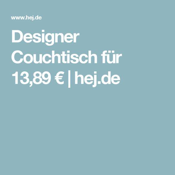Designer Couchtisch für 13,89 € | hej.de