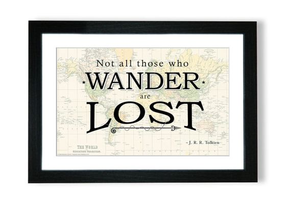 Travel Quote Map Print - Not all those who wander are lost