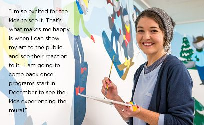 """""""I'm so excited for the kids to see it. That's what makes me happy is when I can show my art to the public and see their reaction to it.  I am going to come back once programs start in December to see the kids experiencing the mural."""" - current student Tori Heavenor on the fantastic new mural she created for Grouse Mountain's Snow School's Ski Wee program."""