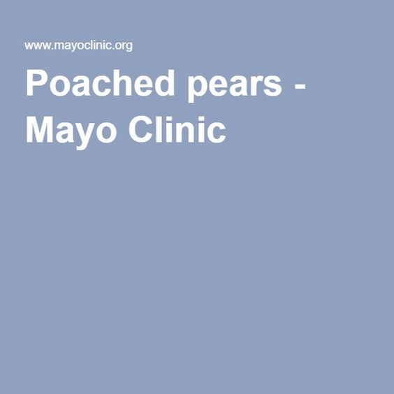 Poached pears - Mayo Clinic