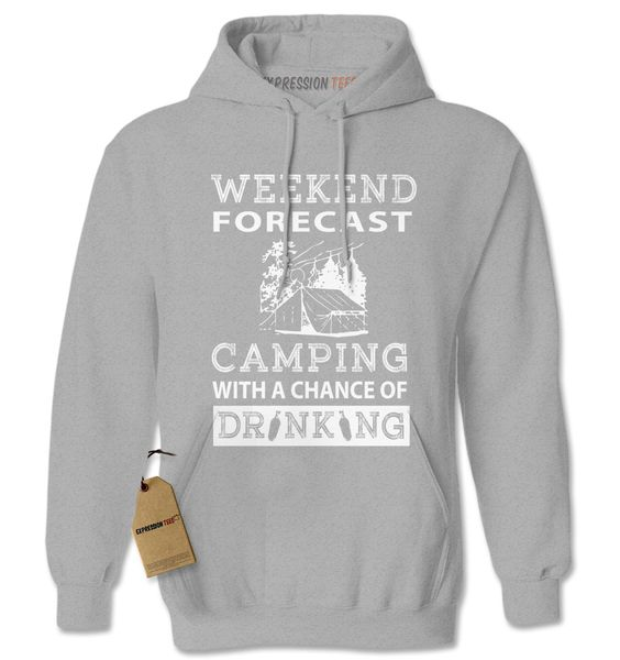 Weekend Forecast Camping With A Chance Of Drinking Adult Hoodie Sweatshirt