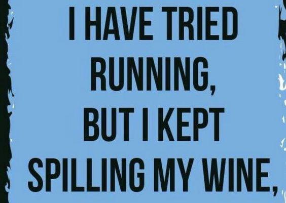 Running spilling wine